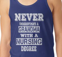 Nursing - Grandma Tank Top