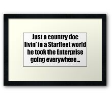 Just a Country Doc  Framed Print