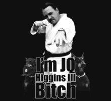 I'm JQ Higgins III B*tch by Saph