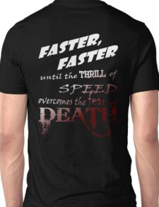 Faster Faster - Gradient Unisex T-Shirt