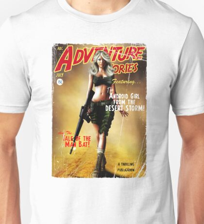 Adventure Stories the Android Girl from the Desert Storm Unisex T-Shirt