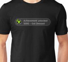 Achievement Unlocked: Got Dressed Unisex T-Shirt