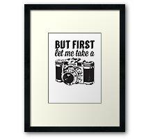 But first, let me take a #Selfie Framed Print