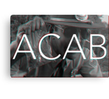 ACAB - Don't touch my weed ! Metal Print