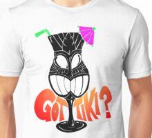 Got TIKI ? Unisex T-Shirt