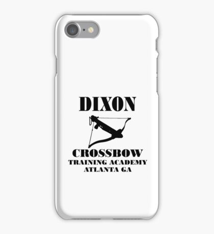 Dixon Crossbow Training Academy, Walking Dead Inspired Phone Case iPhone Case/Skin