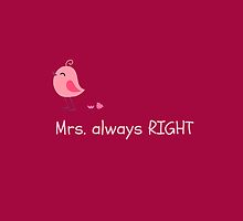 Mrs. always RIGHT by Orel