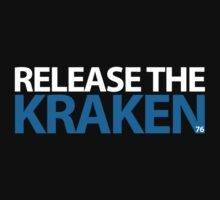 RELEASE THE KRAKEN! Limited Edition by That T-Shirt Guy