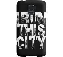 I Run This City Samsung Galaxy Case/Skin
