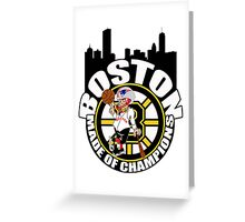 Boston Made OF Champions Greeting Card
