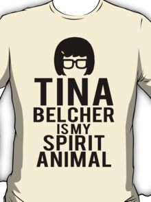 Tina Spirit Animal T-Shirt