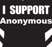 I support Anonymous Sticker