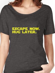 Escape Now. Hug Later. - Star Wars: The Force Awakens Shirt (Yellow Text) Women's Relaxed Fit T-Shirt