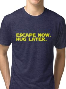 Escape Now. Hug Later. - Star Wars: The Force Awakens Shirt (Yellow Text) Tri-blend T-Shirt