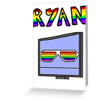 Ryan from On The Radio Greeting Card