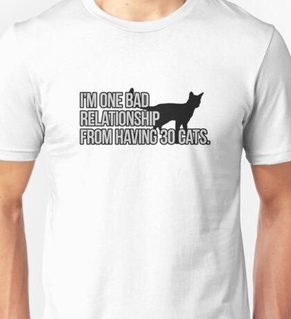 One Bad Relationship Away Unisex T-Shirt