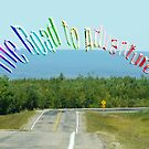 """The Hanson Lake """" Road to Adventure"""" by MaeBelle"""