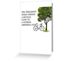 Sudden Arboreal Stop Greeting Card