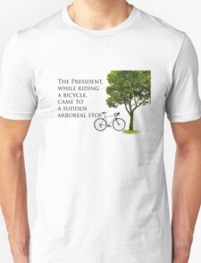 Sudden Arboreal Stop Unisex T-Shirt