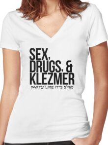 Sex, Drugs, and Klezmer Women's Fitted V-Neck T-Shirt