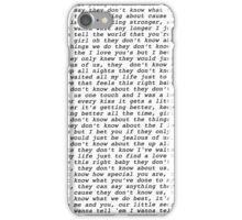 they don't know about us lyrics iPhone Case/Skin