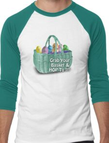 Easter - Grab your basket, and hop to it! Men's Baseball ¾ T-Shirt