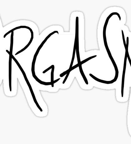 ORGASM Sticker