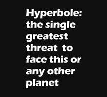 Hyperbole - White Unisex T-Shirt