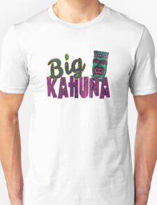 The Big Kahuna T-Shirt