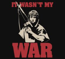 It Wasn't My War (Rambo) by moseisly