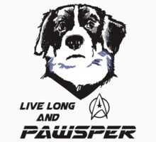 Live Long and Pawsper by Billi French