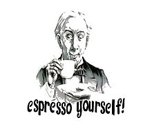 Espresso yourself! Photographic Print