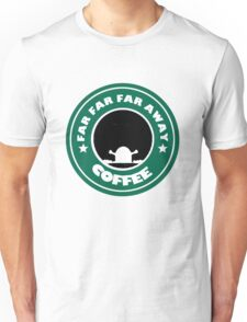 Far Far Far Away Coffee Unisex T-Shirt