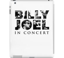 BILLY JOEL IN CONCERT TOUR iPad Case/Skin