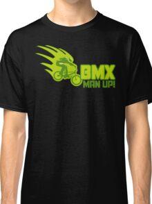 BMX Man Up Bike Cycling Bicycle  Classic T-Shirt