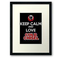 keep calm cold chisel love Framed Print