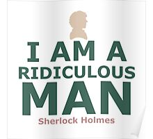 I am a ridiculous man Poster