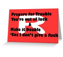 Double Trouble Honesty Greeting Card