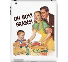Oh Boy! Brains! iPad Case/Skin