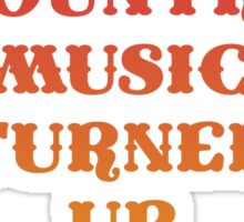 Windows Down Country Music Up! Sticker