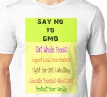 Say No to GMO Unisex T-Shirt