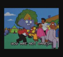 The Simpsons: You are not Ganesh! by frangiosa