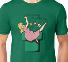 Plumber Beware Unisex T-Shirt