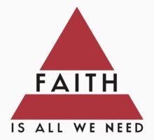 Faith is all we need by deandiablo
