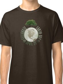 Earth Day April 22 Classic T-Shirt