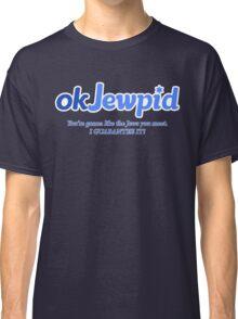 OkJewpid Shirt Classic T-Shirt