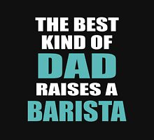 THE BEST KIND OF BARISTA Unisex T-Shirt