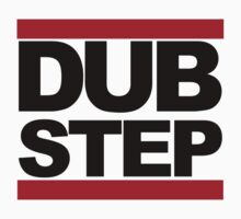 Dubstep - RUN DMC Style Black Logo by teezie
