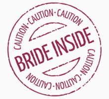 Bride Inside Caution Stamp (Hen Party / Magenta) by MrFaulbaum