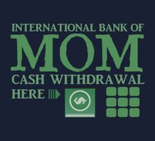 The international BANK OF MOM cash withdrawal here with ATM CASH MONEY Kids Clothes